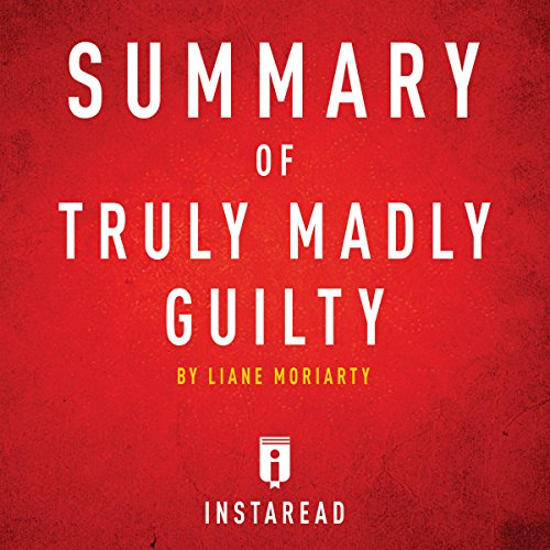 Summary of Truly Madly Guilty by Liane Moriarty | Includes Analysis audiobook cover art