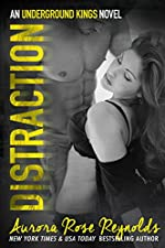 Distraction: An underground kings novel (Underground Kings Series Book 3)