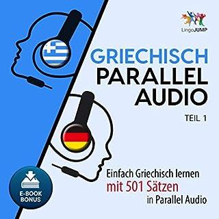 Griechisch Parallel Audio - Einfach Griechisch lernen mit 501 Sätzen in Parallel Audio Titelbild