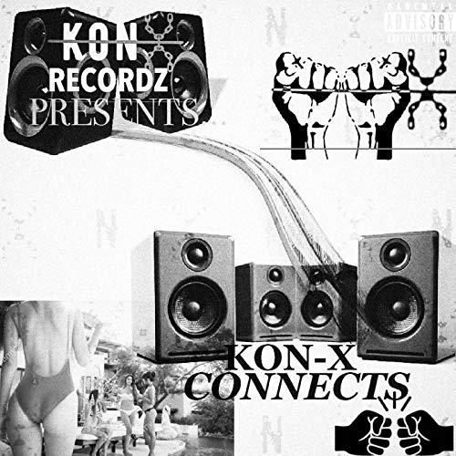 Kon-X Connects [Explicit]