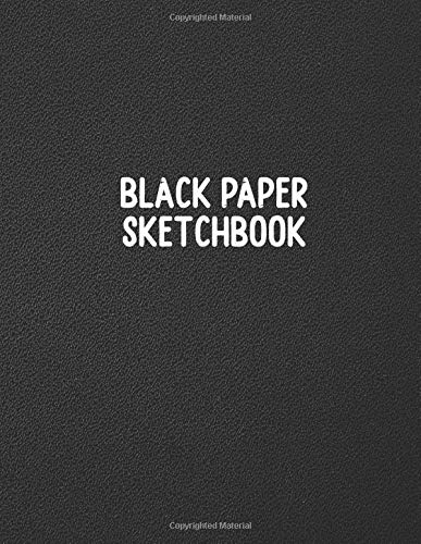 Black Paper Sketchbook: Blank Drawing Book for Kids and Adults 100 Pages Notebook, Journal (Volume 7)