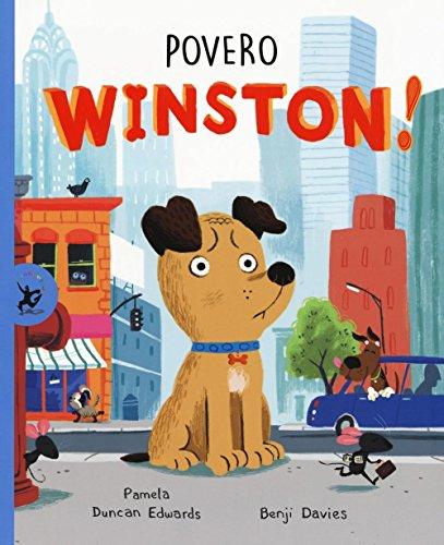 Povero Winston! Ediz. illustrata