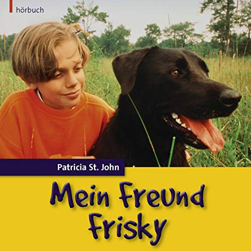 Mein Freund Frisky audiobook cover art