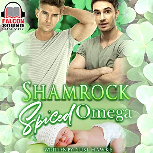 Shamrock Spiced Omega  audiobook cover art