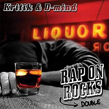 Rap on Rocks Double