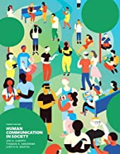 Human Communication in Society Plus NEW MyLab Communication for Communication -- Access Card Package (4th Edition)
