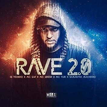 Rave 2.0