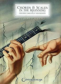 CHORDS & SCALES: IN THE BEGINNING - CREATED ESPECIALLY FOR BASSISTS