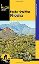 Best Easy Day Hikes Phoenix (Best Easy Day Hikes Series)