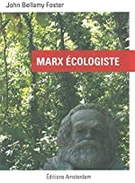 Marx Écologiste de John Bellamy Foster