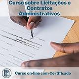 Curso Online em videoaula sobre Licitações e Contratos Administrativos com Certificado + 2 brindes