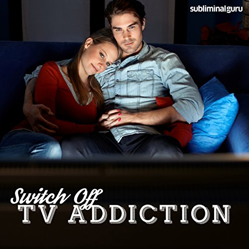 Switch Off TV Addiction audiobook cover art