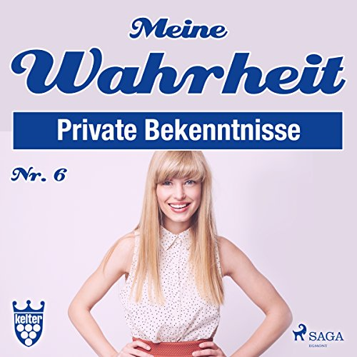 Meine Wahrheit 6: Private Bekenntnisse                   By:                                                                                                                                 div.                               Narrated by:                                                                                                                                 Claudia Adjei                      Length: 3 hrs and 47 mins     Not rated yet     Overall 0.0