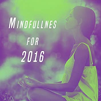 Mindfullnes for 2016