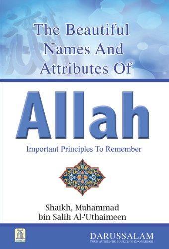 The Beautiful Names and Attributes of Allah (English Edition)