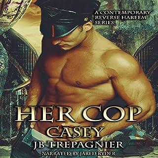Her Cop (Casey): A Contemporary Reverse Harem Series cover art