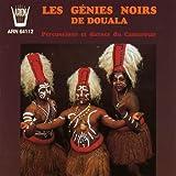 Les génies noirs de Douala : Percussions et danses du Cameroun