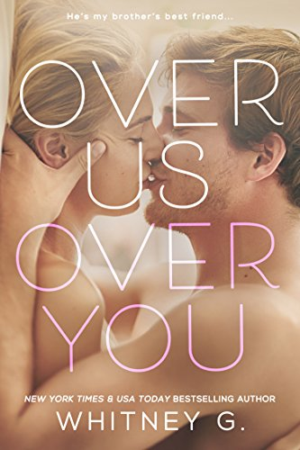 Over Us, Over You: A Novel (English Edition)