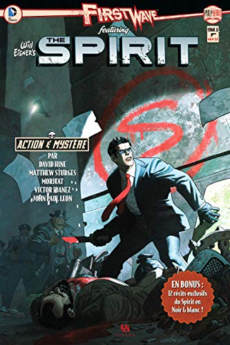 First Wave Featuring Spirit, Tome 3 :