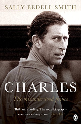 Charles: The Misunderstood Prince. 'The royal biography
