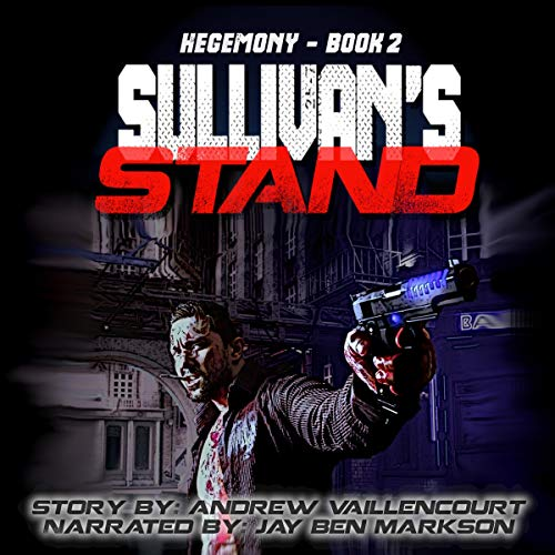Sullivan's Stand Audiobook By Andrew Vaillencourt cover art
