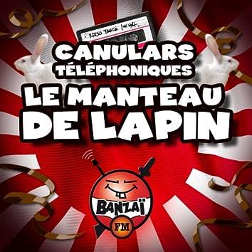 Radio Banzaï : Canulars téléphoniques : Le manteau de lapin