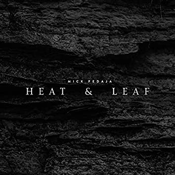 Heat & Leaf