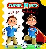 N'EST PAS TURBULENT (SUPER HUGO) (French Edition)
