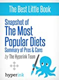 The Pros and Cons of the Most Popular Diets (Paleo, Dukan, HCG, Atkins, and More!)