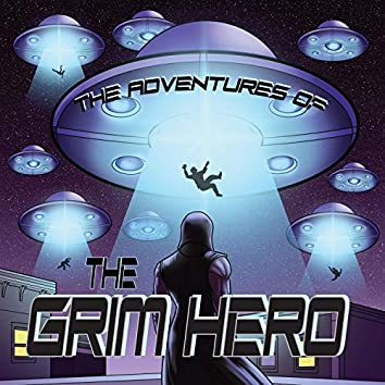The Adventures of the Grim Hero I