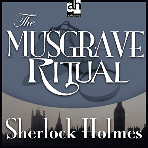 Sherlock Holmes: The Musgrave Ritual audiobook cover art