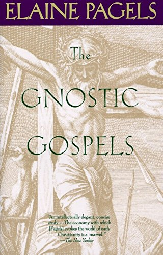 Compare Textbook Prices for The Gnostic Gospels Reissue Edition ISBN 9780679724537 by Pagels, Elaine