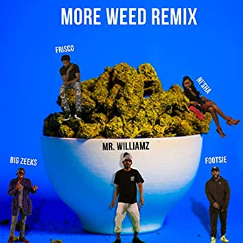 More Weed (Remix)