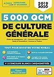 5000 QCM de culture générale + Actu en ligne mois par mois - Concours et examens 2019-2020