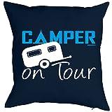 Wohnwagen Camping Camper Sprüche Kissen mit Innenkissen - CAMPER ON TOUR für Outdoor Freunde -...