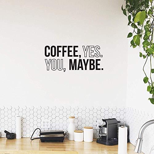 Kaffee Ja Sie vielleicht - 13,5 x 30 - Trendy Modern Humorvolles Zitat für Hauptwohnung Schlafzimmer Wohnzimmer Küche Restaurant Büro Arbeitsplatz Innenaufkleber Dekoration