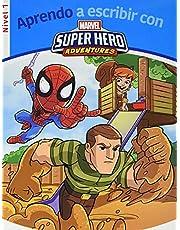 Aprendo a escribir con los superhéroes - Nivel 1 (Aprendo a escribir con Marvel)