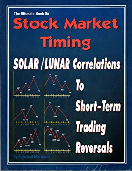 The Ultimate Book on Stock Market Timing Volume 4: Solar/Lunar Correlations to Short-Term Trading Cycles 0930706293 Book Cover
