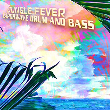 Vaporwave Drum And Bass