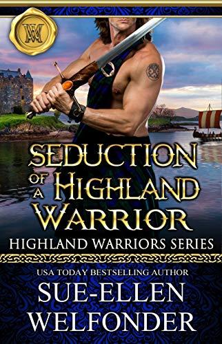 Seduction of a Highland Warrior (Highland Warriors Book 4) (English Edition)