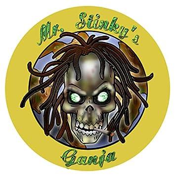 Mr. Stinky's Ganja