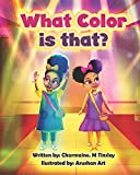 What Color is That?: Nandi and Amena Adventures
