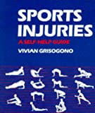 Sports Injuries: A Self help guide by Vivian Grisogono (1-Mar-1989) Paperback