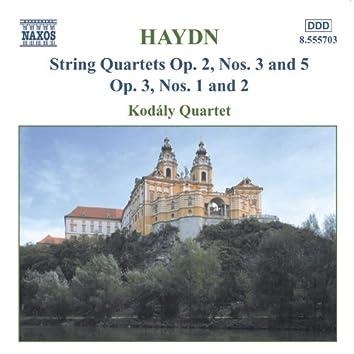Haydn: String Quartets Op. 2, Nos. 3 and 5 / Op. 3, Nos. 1-2