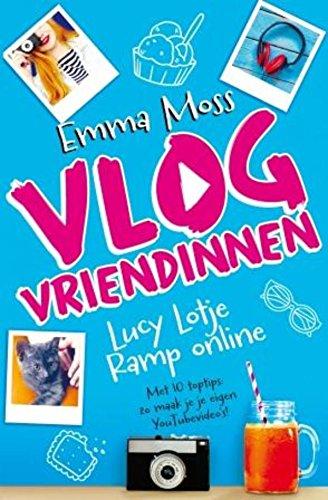 Lucy Lotje - Ramp online (Vlogvriendinnen, Band 1)