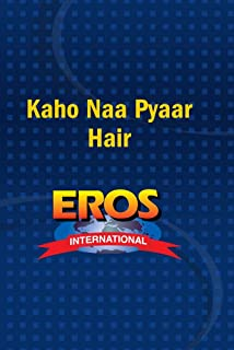 Kaho Naa Pyaar Hair