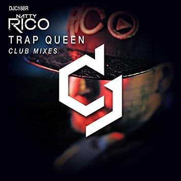 Trap Queen (Club Mixes)