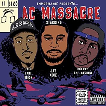 A.C. Massacre (feat. Conway the Machine)
