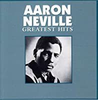 Greatest Hits by Aaron Neville (1990-05-29)