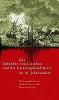 Das Erdbeben von Lissabon und der Katastrophendiskurs im 18. Jahrhundert